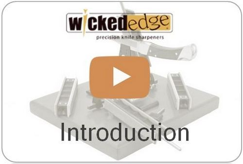 Wicked Edge Video Introduction to the Wicked Edge